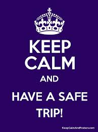 keep calm an have a safe trip, viaja con seguro de viaje
